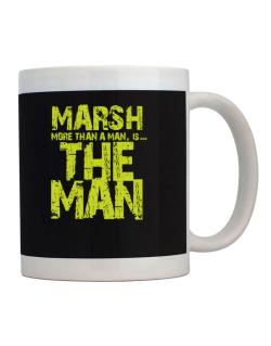 Marsh More Than A Man - The Man Mug