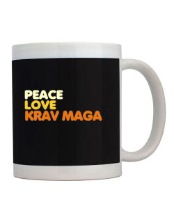 Peace , Love And Krav Maga Mug
