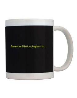 American Mission Anglican Is Mug