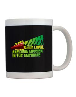 Support Your Local Anglican Mission In The Americas Mug