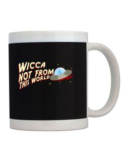 Wicca Not From This World Mug