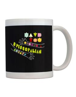 Have You Hugged An Episcopalian Today? Mug