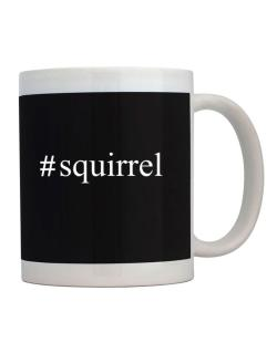 #Squirrel - Hashtag Mug