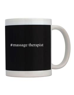 Taza de #Massage Therapist - Hashtag