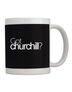 Got Churchill? Mug