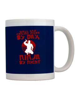 Wall And Ceiling Fixer By Day, Ninja By Night Mug