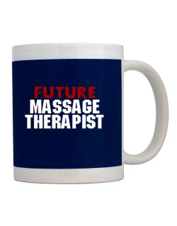 Taza de Future Massage Therapist