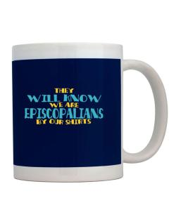 They Will Know We Are Episcopalians By Our Shirts Mug