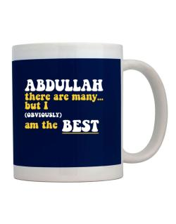 Abdullah There Are Many... But I (obviously) Am The Best Mug
