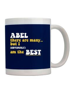 Abel There Are Many... But I (obviously) Am The Best Mug