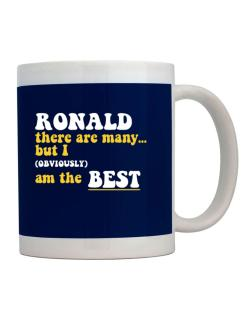 Ronald There Are Many... But I (obviously) Am The Best Mug