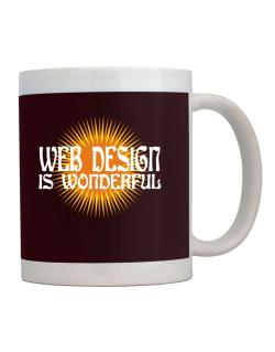 Web Design Is Wonderful Mug