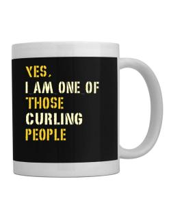 Yes I Am One Of Those Curling People Mug