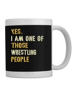 Yes I Am One Of Those Wrestling People Mug