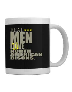Real Men Love North American Bisons Mug
