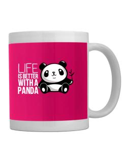 Life is better with a panda Mug