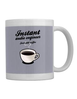 Instant Audio Engineer, just add coffee Mug