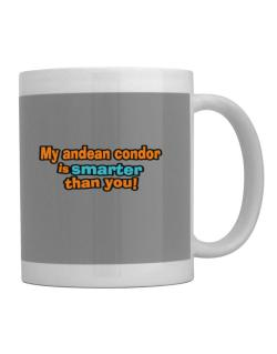 My Andean Condor Is Smarter Than You! Mug