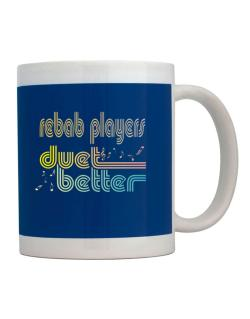 Rebab Players Duet Better Mug
