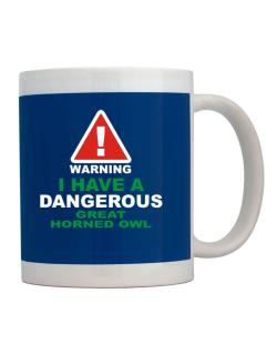 Warning! I Have A Dangerous Great Horned Owl Mug