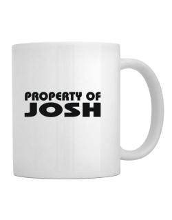 "Taza de "" Property of Josh """