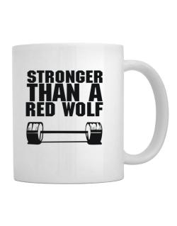 Stronger Than A Red Wolf Mug