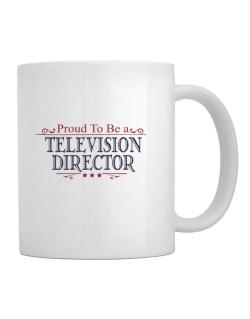 Proud To Be A Television Director Mug