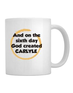 And On The Sixth Day God Created Carlyle Mug