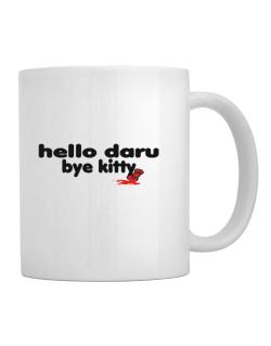 Hello Daru Bye Kitty Mug