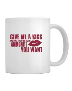 Give Me A Kiss And I Will Teach You All The Ammonite You Want Mug
