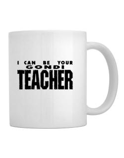 I Can Be You Gondi Teacher Mug
