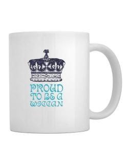 Proud To Be A Wiccan Mug