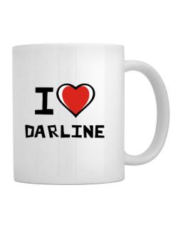 I Love Darline Mug