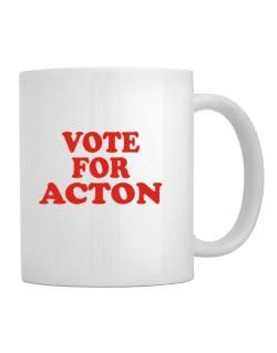 Vote For Acton Mug