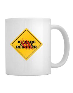Beware of the Reindeer Mug
