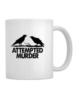 Crows Attempted Murder Mug