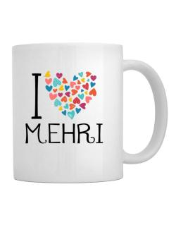 I love Mehri colorful hearts Mug