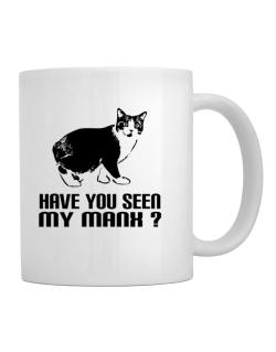 Have you seen my Manx? Mug