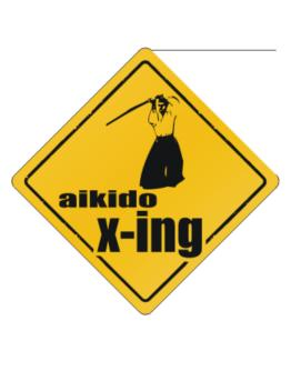 Aikido X-ing Crossing Sign