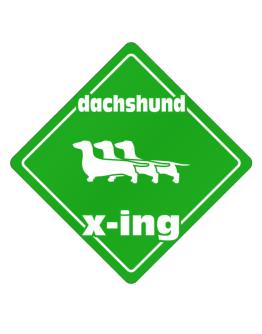 Dachshund X-ing / Xing Iii Crossing Sign