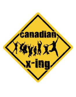 Canadian X-ing Free ( Xing ) Crossing Sign
