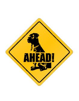 """  Cane Corso  AHEAD !  "" Crossing Sign"