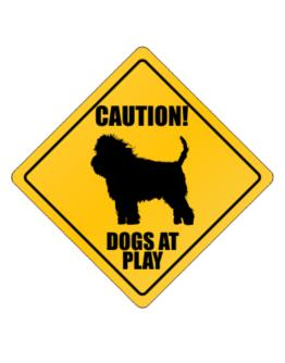 """"""" Dogs at play Affenpinscher """" Crossing Sign"""