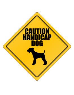""" Caution handicap dog Fox Terrier "" Crossing Sign"