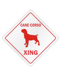 Cane Corso Xing Crossing Sign