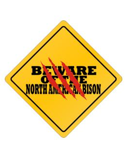 Beware of the North American Bison Crossing Sign