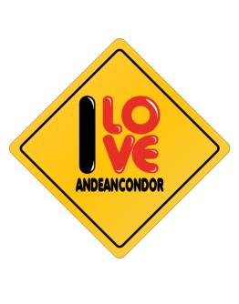 I love Andean Condor glossy sign Crossing Sign
