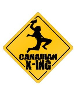 Canadian X-ing Crossing Sign