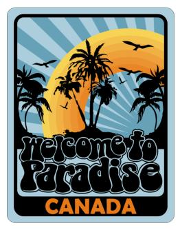 Welcome To Paradise Canada Parking Sign