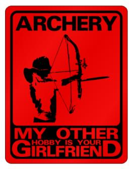 Archery - My Other Hobby Is Your Girlfriend. Parking Sign